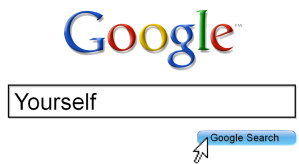Google Yourself!